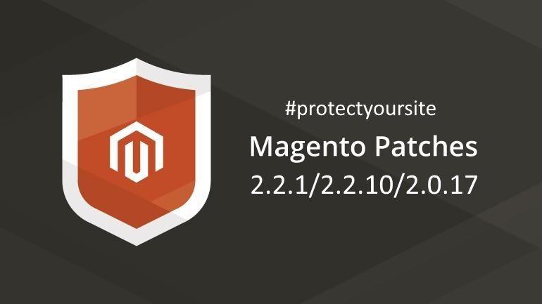 Патчи безопасности Magento 2.2.1/2.1.10/2.0.17